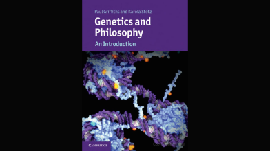 CAVE Book: Genetics and Philosophy (2013), by Karola Stotz and Paul Griffiths