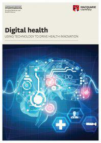 Digital health - using technology to drive health innovation