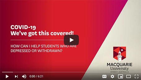 Video - How can I help students who are depressed or withdrawn?