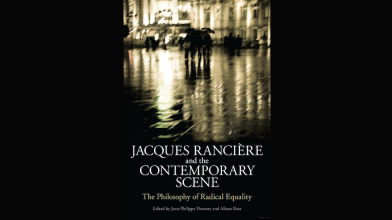 CAVE Book: Jacques Ranciere and the Contemporary Scene (2012), Ed. Jean-Philippe Deranty and Alison Ross