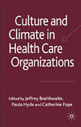 Culture and climate in healthcare organisations