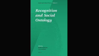 CAVE Book: Recognition and Social Ontology (2011), Ed. Heikki Ikäheimo and Arto Laitinen