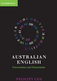 frontcover of Australian English: Pronunciation and Transcription
