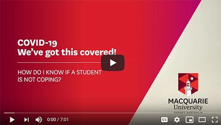 Video - How do I know if a student is not coping?
