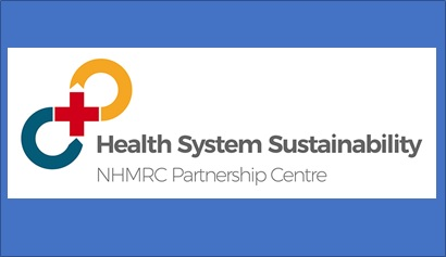 NHMRC Partnership Centre in Health System Sustainability up and running