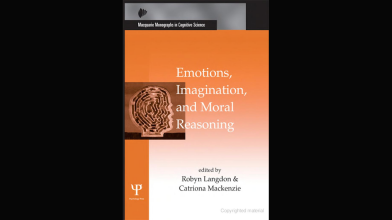 CAVE Book: Emotions, Imagination, and Moral Reasoning (2012), Ed. Catriona Mackenzie and Robyn Langdon