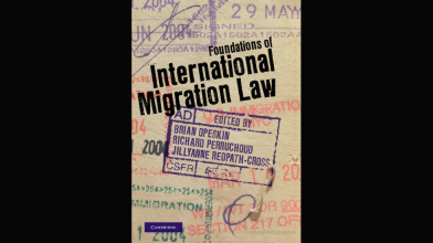 CAVE Book: Foundations of International Migration Law (2012), Ed. Brian Opeskin, Richard Perruchoud, and Jillyanne Redpath-Cross