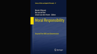 CAVE Book:Moral Responsibility: Beyond Free Will and Determinism (2011), Ed. Nicole A. Vincent, Ibo van de Poel, and Jeroen vad den Hoven