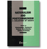Nationalism and Postcommunism: A Collection of Essays